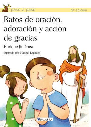RATOS DE ORACIÓN, ADORACIÓN Y ACCIÓN DE GRACIAS