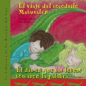 EL VIAJE DEL COCODRILO MATUSALÉN