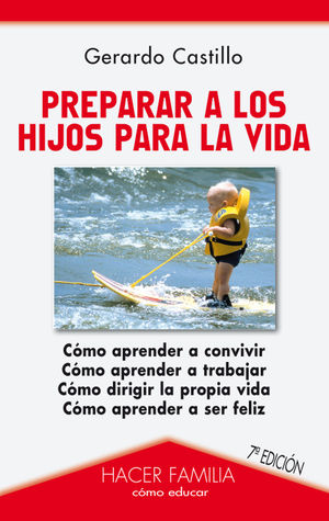 PREPARAR A LOS HIJOS PARA LA VIDA
