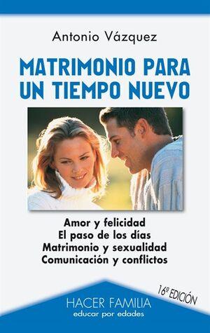 MATRIMONIO PARA UN TIEMPO NUEVO