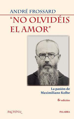 NO OLVIDÉIS EL AMOR