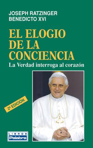 EL ELOGIO DE LA CONCIENCIA LA VERDAD INTERROGA AL CORAZÓN