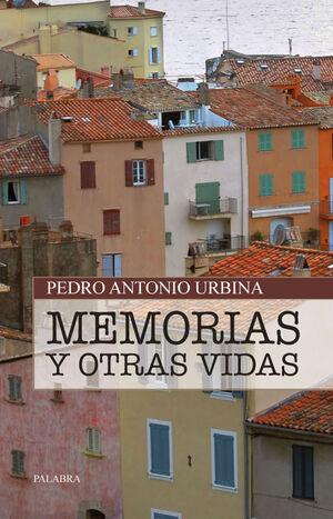 MEMORIAS Y OTRAS VIDAS