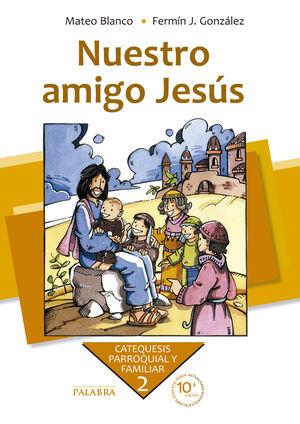 NUESTRO AMIGO JESÚS