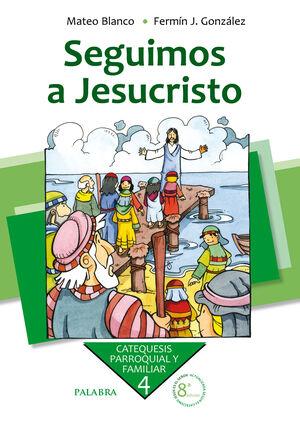 SEGUIMOS A JESUCRISTO