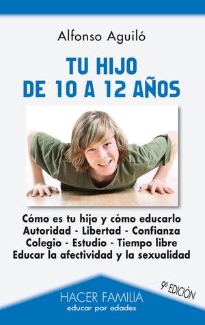 TU HIJO DE 10 A 12 AÑOS