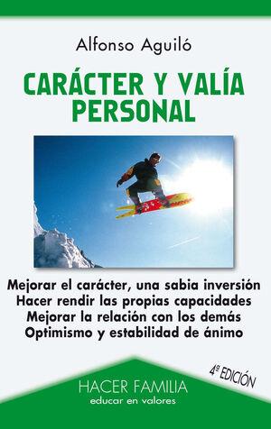 CARÁCTER Y VALÍA PERSONAL