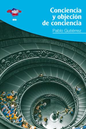 CONCIENCIA Y OBJECIÓN DE CONCIENCIA EN BENEDICTO XVI