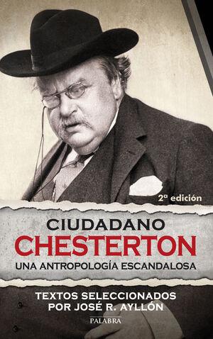 CIUDADANO CHESTERTON UNA ANTROPOLOGA ESCANDALOSA