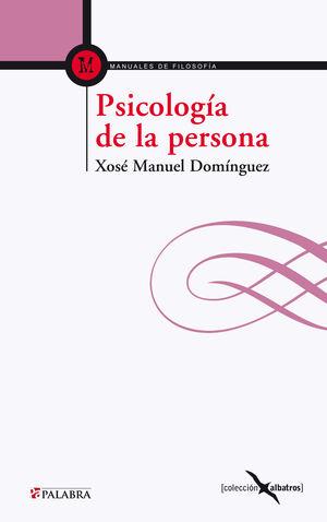 PSICOLOGA DE LA PERSONA FUNDAMENTOS ANTROPOLÓGICOS DE LA PSICOLOGA Y LA PSICOTERAPIA