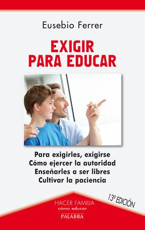 EXIGIR PARA EDUCAR