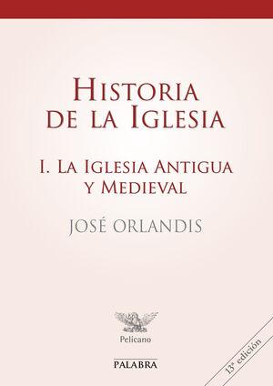 HISTORIA DE LA IGLESIA I