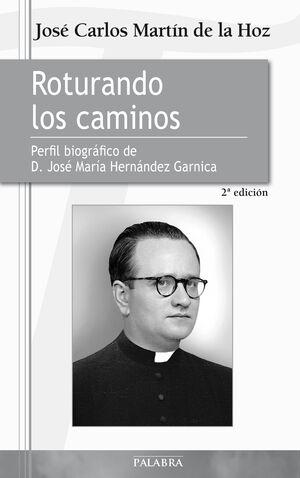 ROTURANDO LOS CAMINOS