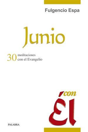 JUNIO, CON ÉL