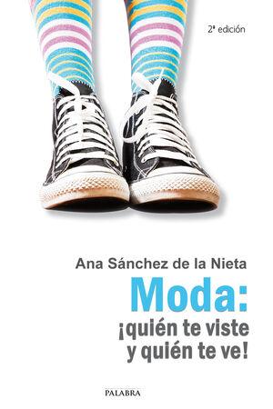MODA: ¡QUIÉN TE VISTE Y QUIÉN TE VE!