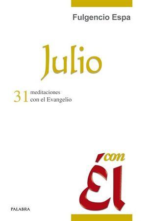 JULIO, CON ÉL