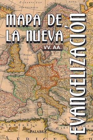 MAPA DE LA NUEVA EVANGELIZACIÓN