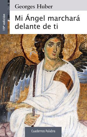 MI ANGEL MARCHARÁ DELANTE DE TI