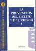 LA PREVENCIÓN DEL DELITO Y DEL RIESGO I