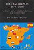 POLICÍAS LOCALES 1978-2008