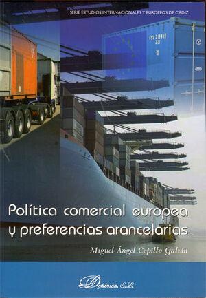 POLÍTICA COMERCIAL EUROPEA Y PREFERENCIAS ARANCELARIAS