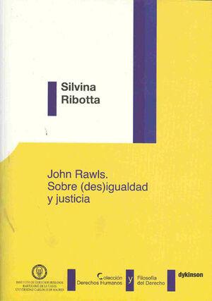 JOHN RAWLS. SOBRE (DES)IGUALDAD Y JUSTICIA