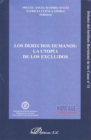 LOS DERECHOS HUMANOS: LA UTOPÍA DE LOS EXCLUIDOS