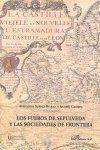 LOS FUEROS DE SEPÚLVEDA Y LAS SOCIEDADES DE FRONTERA. II SYMPOSIUM INTERNACIONAL DE ESTUDIOS HISTÓRICOS DE SEPÚLVEDA (SEGOVIA) 2006