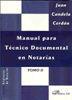 MANUAL PARA TÉCNICO DOCUMENTAL EN NOTARÍAS. TOMO II