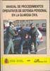 MANUAL DE PROCEDIMIENTOS OPERATIVOS DE DEFENSA PERSONAL EN LA GUARDIA CIVIL