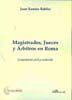 MAGISTRADOS, JUECES Y ÁRBITROS EN ROMA