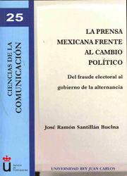 LA PRENSA MEXICANA FRENTE AL  CAMBIO POLÍTICO