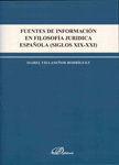 FUENTES DE INFORMACIÓN EN FILOSOFÍA JURÍDICA ESPAÑOLA (SIGLOS XIX-XXI)