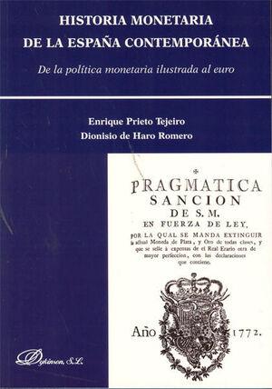 HISTORIA MONETARIA DE LA ESPAÑA CONTEMPORÁNEA
