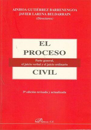 EL PROCESO CIVIL PARTE GENERAL, EL JUICIO VERBAL Y EL JUICIO ORDINARIO