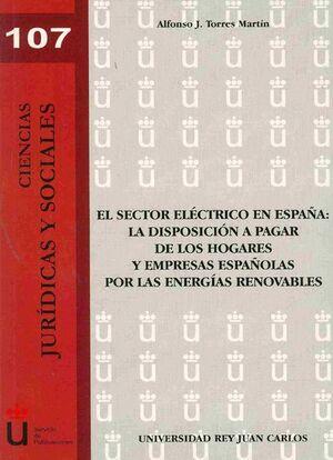 EL SECTOR ELÉCTRICO EN ESPAÑA: LA DISPOSICIÓN A PAGAR DE LOS HOGARES Y EMPRESAS ESPAÑOLAS POR LAS EN