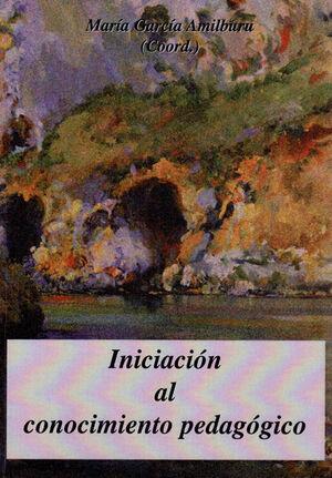 INICIACIÓN AL CONOCIMIENTO PEDAGÓGICO
