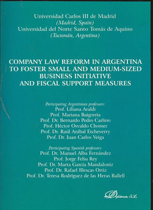 COMPANY LAW REFORM IN ARGENTINA TO FOSTER SMALL AND MEDIUM-SIZED BUSINESS INITIATIVE AND FISCAL SUPPORT MEASURES