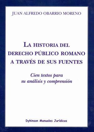 LA HISTORIA DEL DERECHO PÚBLICO ROMANO A TRAVÉS DE SUS FUENTES