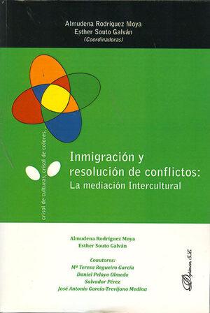 INMIGRACIÓN Y RESOLUCIÓN DE CONFLICTOS