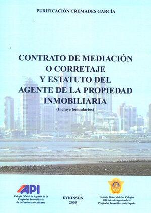 CONTRATO DE MEDIACIÓN O CORRETAJE Y ESTATUTO AGENTE DE LA PROPIEDAD INMOBILIARIA