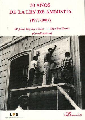 30 AÑOS DE LA LEY DE AMNISTA (1977-2007)