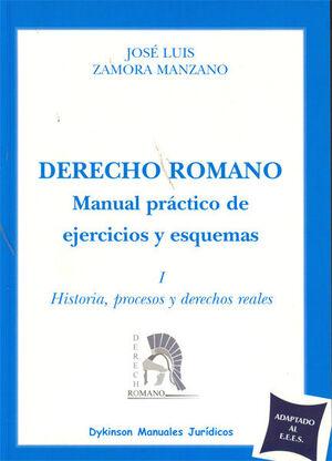 DERECHO ROMANO. MANUAL PRÁCTICO DE EJERCICIOS Y ESQUEMAS.