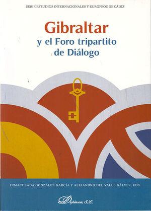 GIBRALTAR Y EL FORO TRIPARTITO DE DIÁLOGO