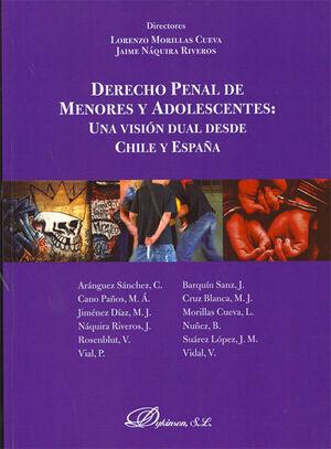 DERECHO PENAL DE MENORES Y ADOLESCENTES: UNA VISIÓN DUAL DESDE CHILE Y ESPAÑA