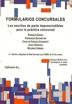 FORMULARIOS CONCURSALES. LOS ESCRITOS DE PARTE IMPRESCINDIBLES PARA LA PRÁCTICA CONCURSAL.