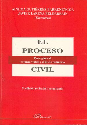 EL PROCESO CIVIL. PARTE GENERAL, EL JUICIO VERBAL Y EL JUICIO ORDINARIO