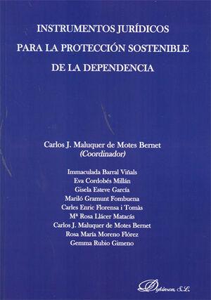 INSTRUMENTOS JURÍDICOS PARA LA PROTECCIÓN SOSTENIBLE DE LA DEPENDENCIA