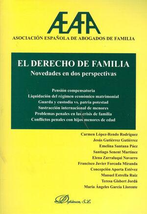 EL DERECHO DE FAMILIA. NOVEDADES EN DOS PERSPECTIVAS. PENSIÓN COMPENSATORIA. LIQUIDACIÓN DEL RÉGIMEN ECONÓMICO MATRIMONIAL. GUARDA Y CUSTODIA VS PATRI