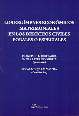 LOS REGMENES ECONÓMICOS MATRIMONIALES EN LOS DERECHOS CIVILES FORALES O ESPECIALES.
